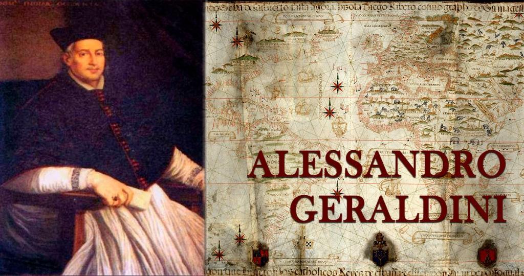 Alessandro Geraldini - Vescovo del Nuovo Mondo